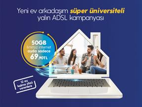 Süper Üniversiteli Yalın ADSL Kampanyası