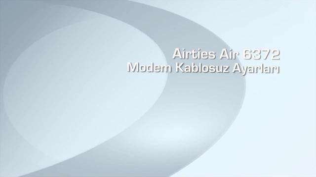 Airties Air 6372 Modem Kablosuz Ayarları